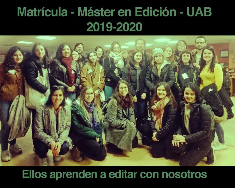 MAtrícula Master en edición españa barcelona 2019 2010